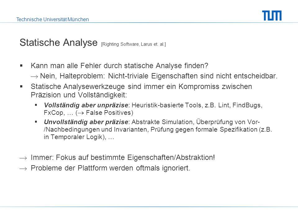Statische Analyse [Righting Software, Larus et. al.]